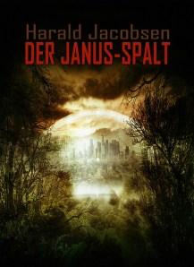 Harald Jacobsen: Der Janus-Spalt