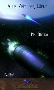 Pia Biundo: Alle Zeit der Welt