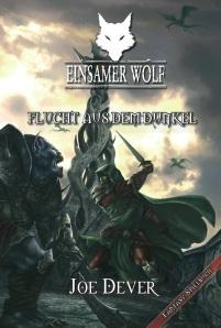 Joe Dever: Einsamer Wolf 1 – Flucht aus dem Dunkel