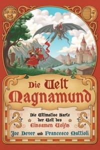 Joe Dever und Francesco Mattioli: Die Welt Magnamund