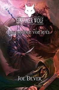 Joe Dever: Einsamer Wolf 13 – Die Druiden von Ruel