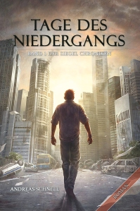 Andreas Schnell: Tage des Niedergangs