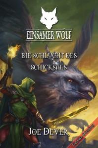 Joe Dever: Einsamer Wolf 4 – Die Schlucht des Schicksals