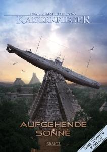 Dirk van den Boom: Kaiserkrieger 7 – Aufgehende Sonne