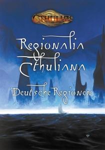 Cthulhu: Regionalia Cthuliana – Deutsche Regionen