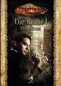 Cthulhu: Die Bestie, Band 1 – Präludium