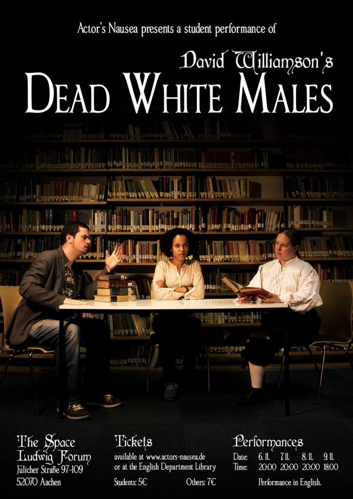 Das Poster für Dead White Males